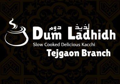 Dum Ladhidh – Tejgaon
